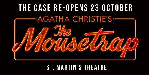 The Mouse Trap - The longest running show on the West End 'The Mousetrap' to re-open soon!